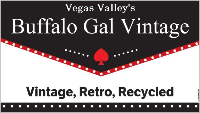 Vegas Valley's Buffalo Gal Vintage