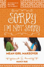 Mean Girl Makeover #3: Sorry I'm Not Sorry cover