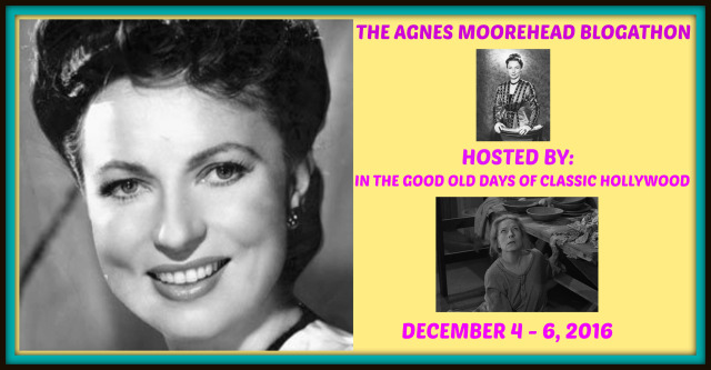 Agnes Moorehead Blogathon
