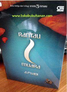 novel rantau 1 muara dari A Fuadi