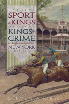 New Book: Sport of Kings, Kings of Crime