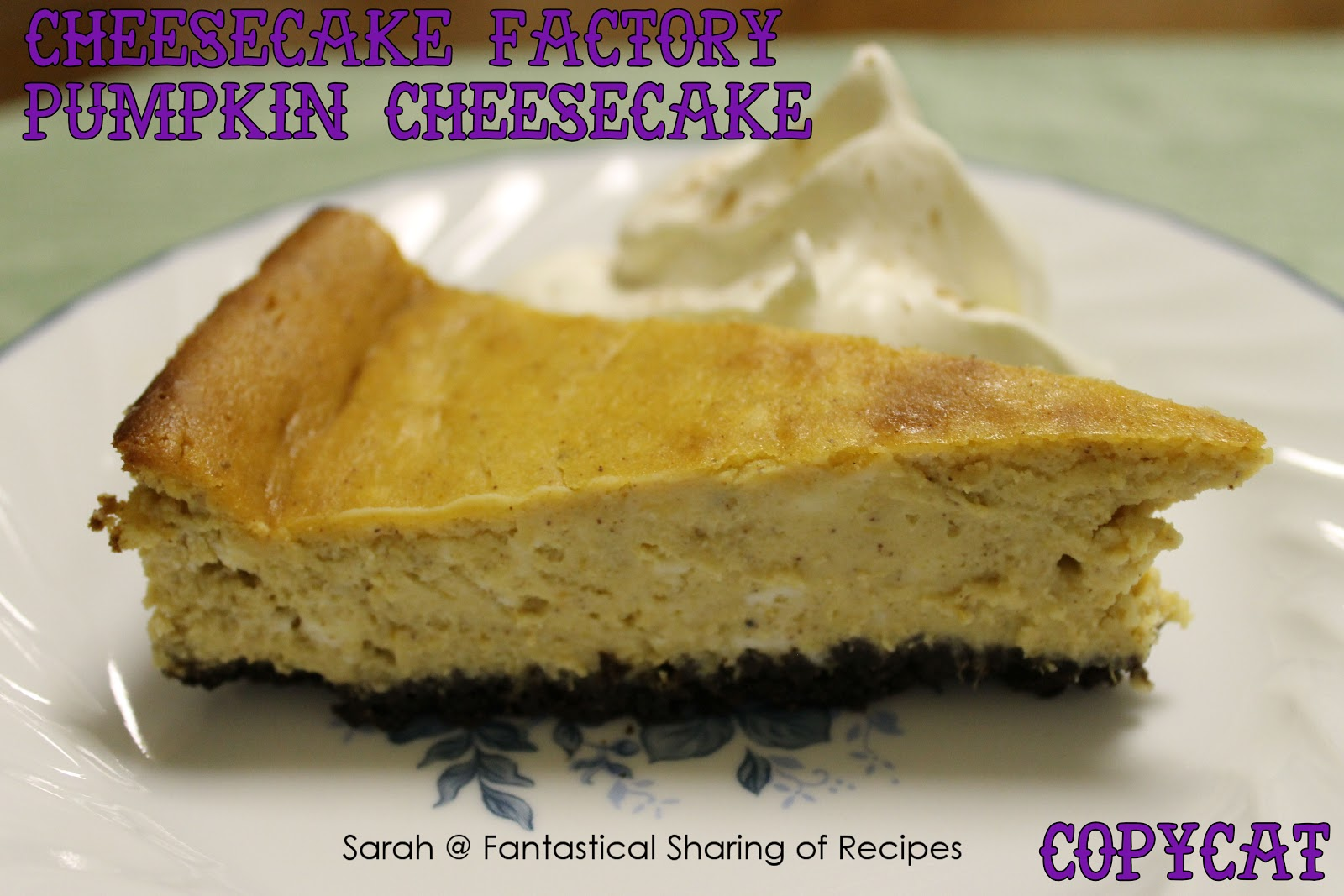 Fantastical Sharing Of Recipes Tasty Thursday 81 Pumpkin Week Cheesecake Factory Pumpkin Cheesecake