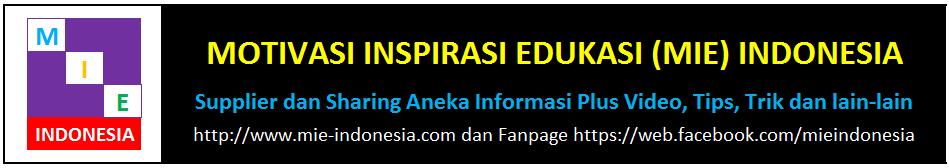 Motivasi Inspirasi Edukasi (MIE) Indonesia