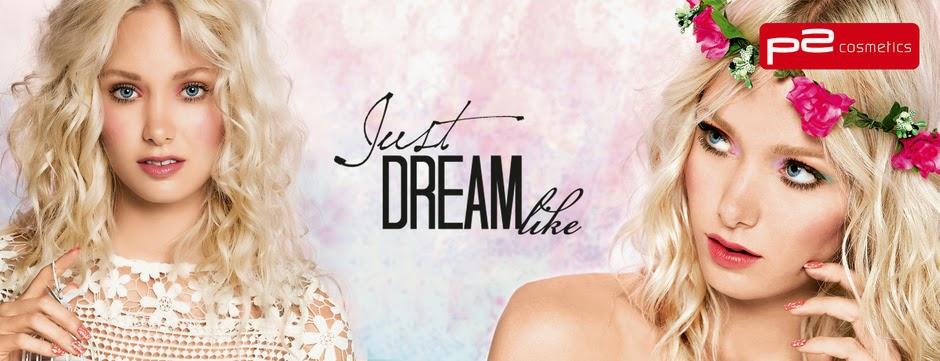 p2 Limited Edition: Just dream like - www.annitschkasblog.de