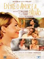Download Entre O Amor e a Paixão RMVB Dublado + AVI Dual Áudio DVDRip + Torrent 720p + Assistir Online Baixar Grátis