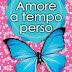 """Dal 4 luglio: """"Amore a Tempo Perso"""" di Clare Dowling"""