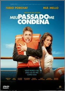 Filme Meu Passado Me Condena O Filme Nacional AVI DVDRip
