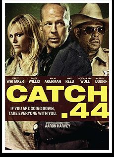 Catch .44 Dublado 2012