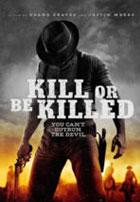 Kill or Be Killed (2015)