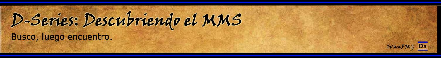 Descubriendo el MMS