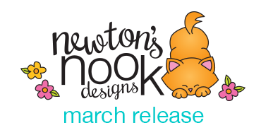 Newton's Nook Designs March Release