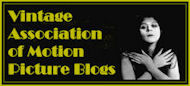 The Vintage Association of Motion Picture Blogs