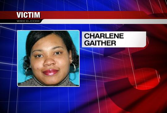 DISMEMBERED WIFE AND MOTHER, CHARLENE GAITHER.