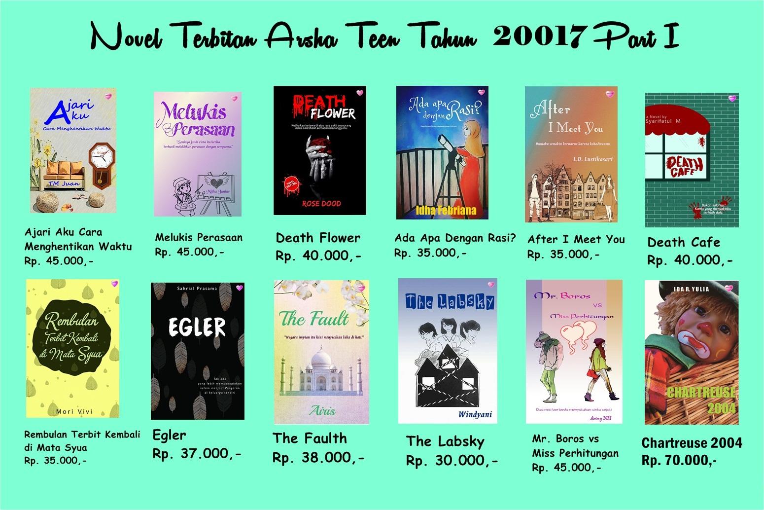 Novel Terbitan Arsha Teen Tahun 2017 Part I