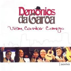 demo Download   Demônios Da Garoa   Vem Cantar Comigo: Ao Vivo (2012)