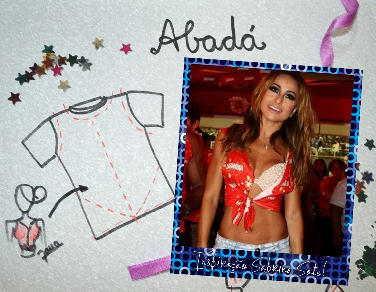 Abadá, Inspiração, carnaval, sabrina sato, blog da jana, joinville, moda, estilo, fashion, style