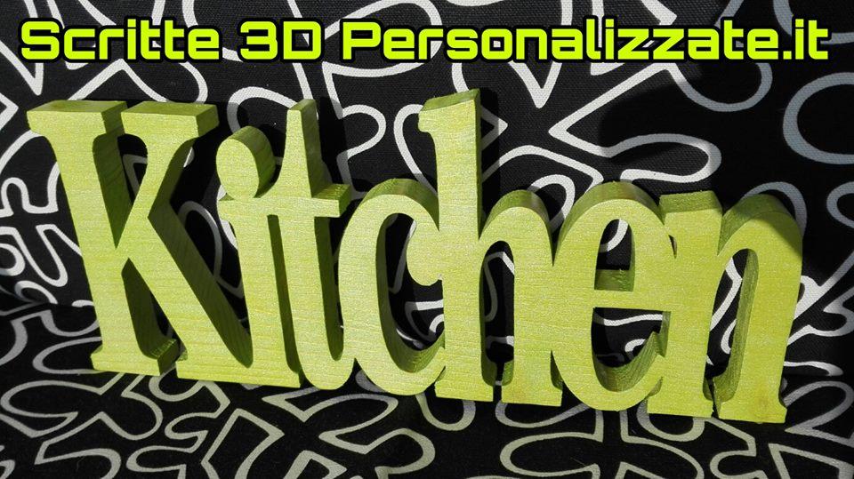 Sritte 3d personalizzate in legno scritta kitchen in legno for Scritte in legno nomi