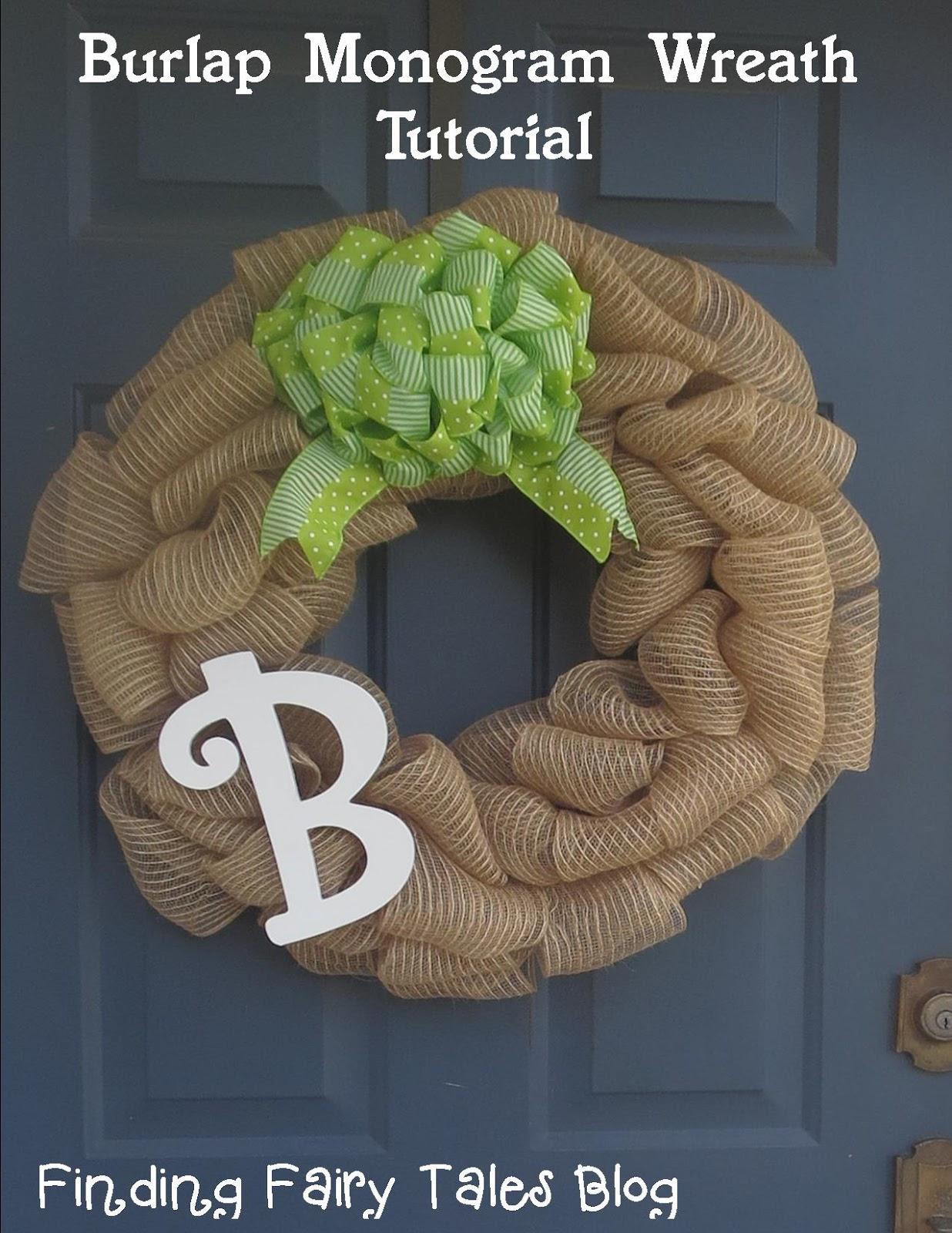 Fairy tales diy project 3 burlap monogram wreath amp bow tutorial