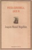 Poesia Espanhola, Anos 90