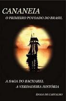 """""""Cananéia - O Primeiro Povoado do Brasil"""""""
