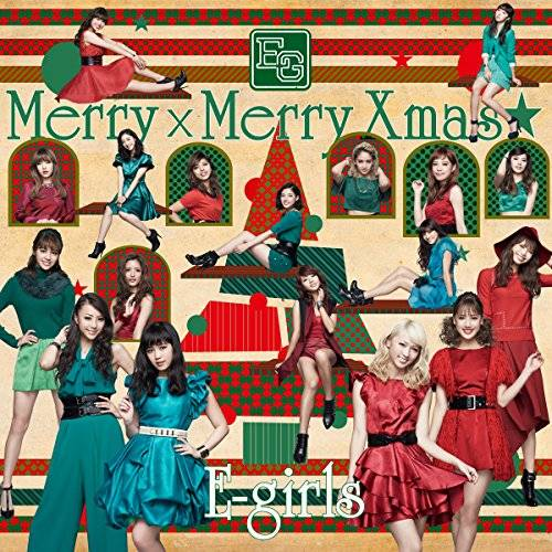 [Single] E-girls – Merry x Merry Xmas★ (2015.12.23/MP3/RAR)