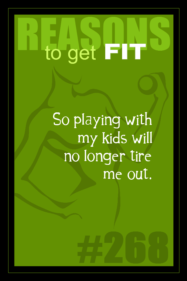 365 Reasons to Get Fit #268