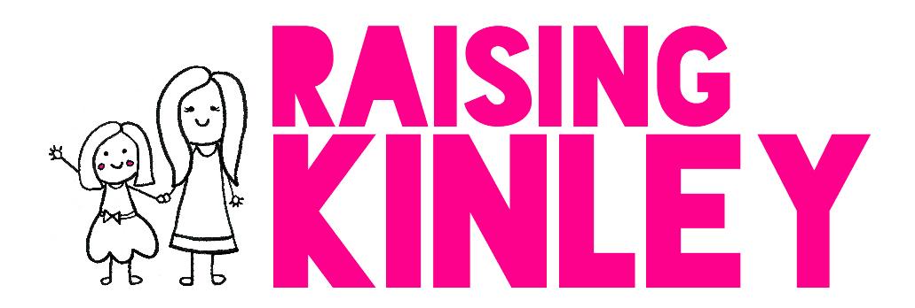 Raising Kinley