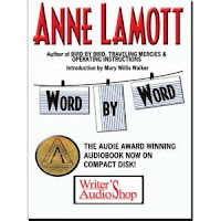 "Anne Lamott's ""Word by Word""/Staring Off Into Space, Reclaiming, Reminding"