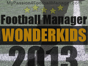 Football Manager 2013 Wonderkids shortlist