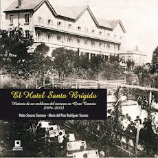 Libro: El Hotel Santa Brígida. Pedro Socorro Santana y María Del Pino Rodríguez