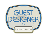 Play Date Cafe Guest Designer