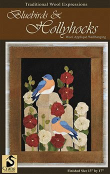 "Bluebirds & Hollyhocks Wool Applique 13"" x 17"""