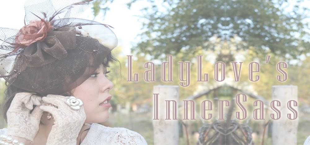 LadyLove'sInnerSass