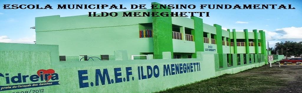 Blog E.M.E.F. Ildo Meneghetti