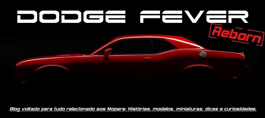 Dodge Fever