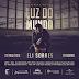 """Eli Soares anuncia gravação do DVD """"Luz do Mundo"""" pela Universal Music Christian Group"""