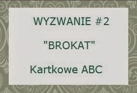 http://kartkoweabc.blogspot.com/2014/01/wyzwanie-2-b-jak-brokat.html