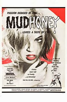 Mudhoney band name explanation - Russ Meyer - Mudhoney film poster