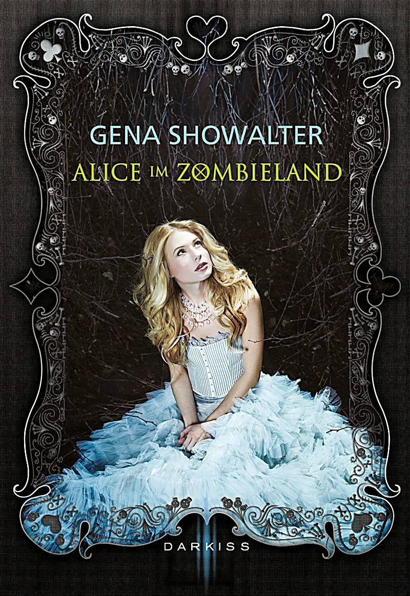 http://sunnyslesewelt.blogspot.de/2014/01/gena-showalter-alice-im-zombieland.html