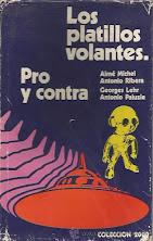 LOS PLATILLOS VOLANTES PRO Y CONTRA