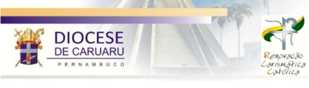 Renovação Carismática Católica - Caruaru - PE