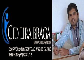 DR. CID LIRA BRAGA ADVOGADO EM ITAPAJÉ SUA CAUSA VERDADEIRAMENTE EM BOAS MÃOS