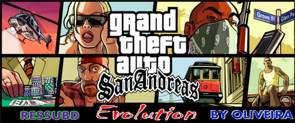 GTA SA EVOLUTION 2 BY OLIVEIRA