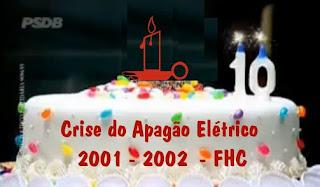 aniversário de 10 anos de Apagão de fhc no Brasil