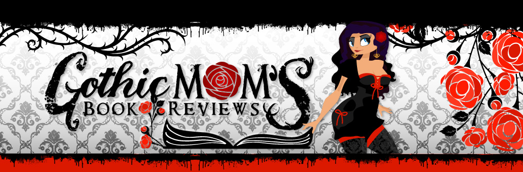 Gothic Mom's Book Reviews