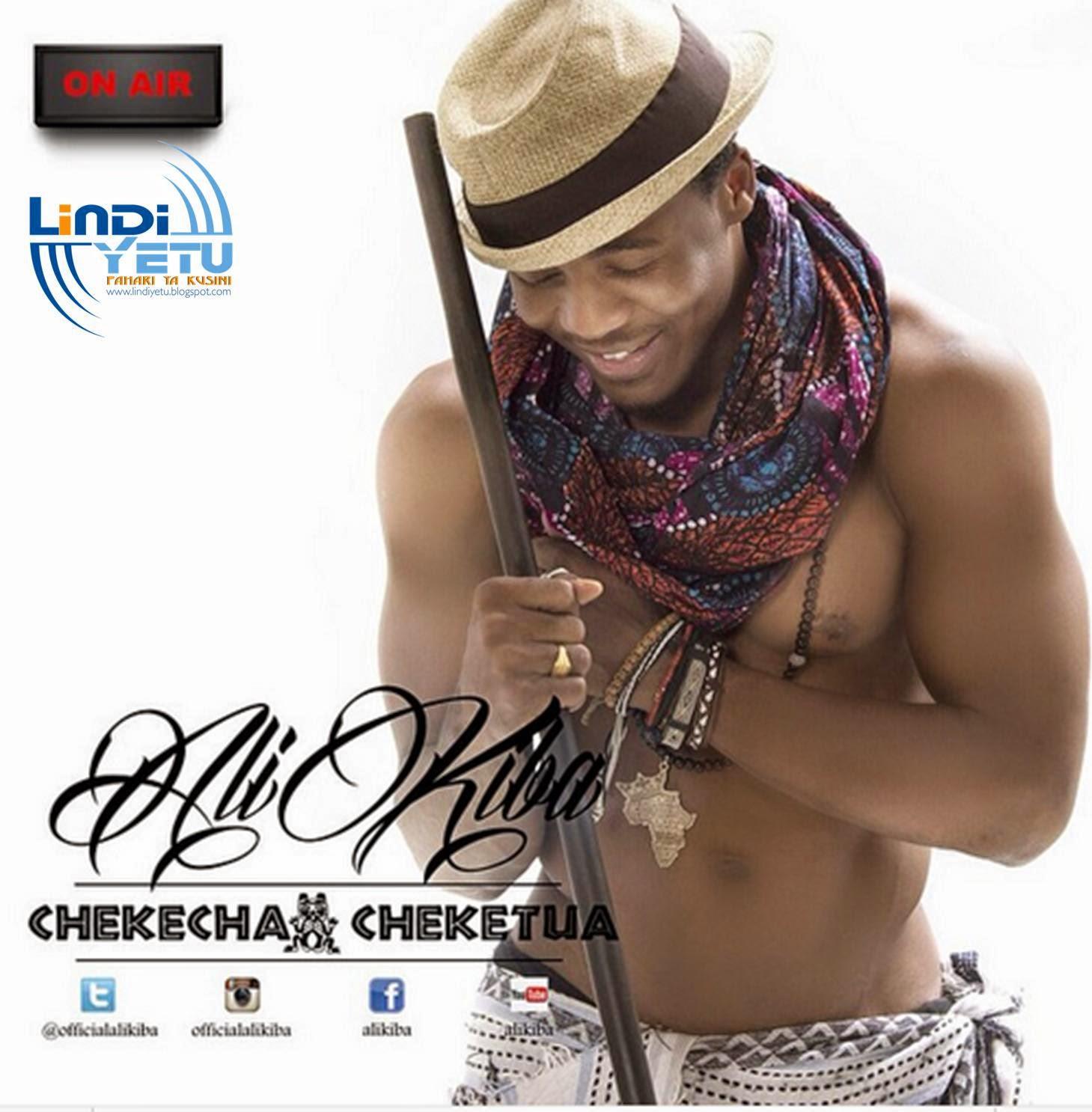 New Audio from Ali Kiba - Chekecha Cheketua