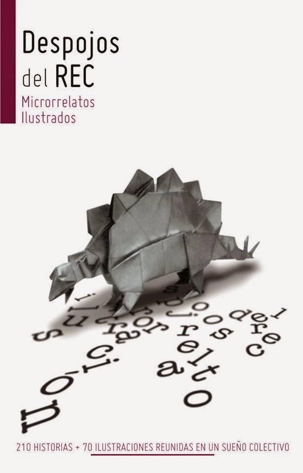 En «Despojos del REC, Microrrelatos Ilustrados»