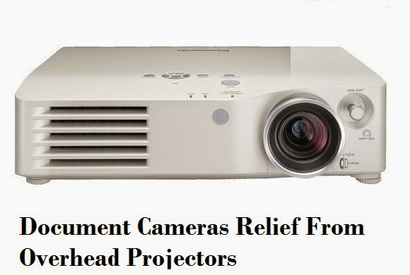 Document Cameras Relief From Overhead Projectors