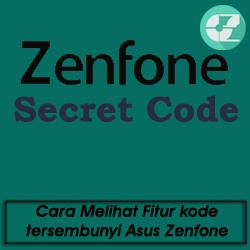 Cara Melihat Fitur kode tersembunyi Asus Zenfone 4 5 6