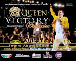 Victory Queen SINFÓNICO 20 jul Aguascalientes.